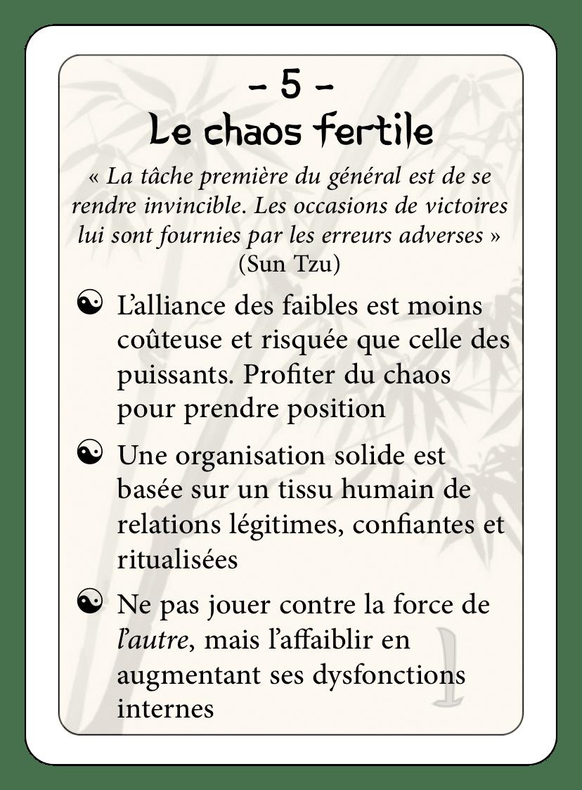 Les 36 stratagèmes : 05 - Le chaos fertile