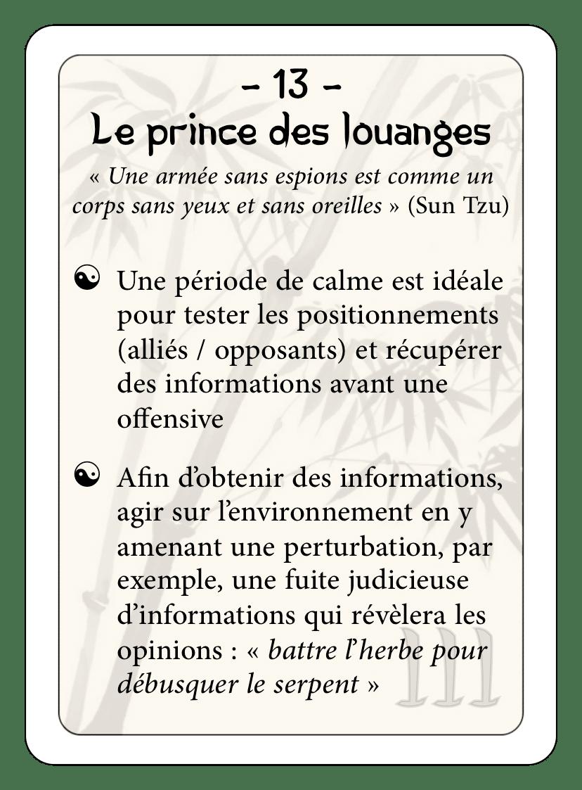 Les 36 stratagèmes : 13 - Le prince des louanges