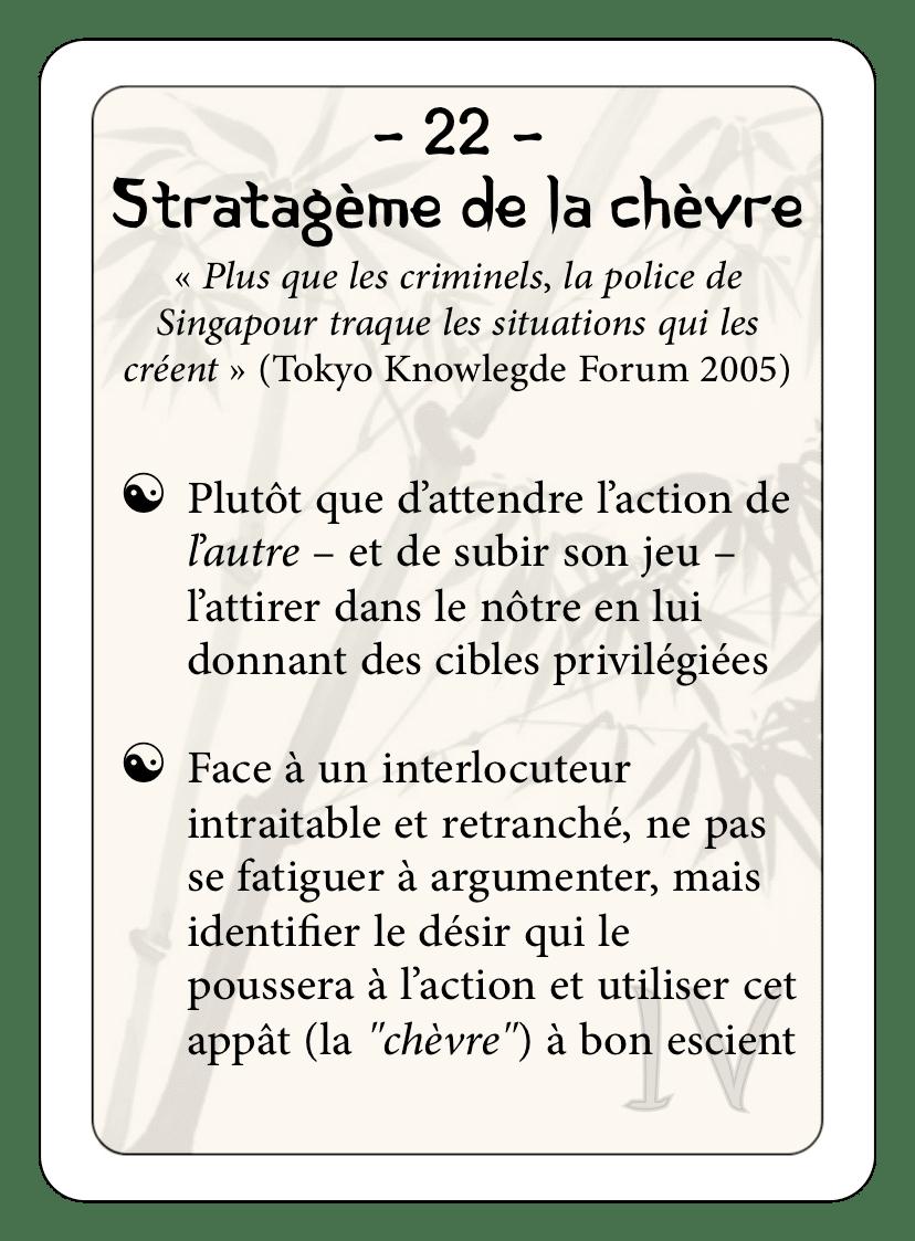 Les 36 stratagèmes : 22 - Stratagème de la chèvre