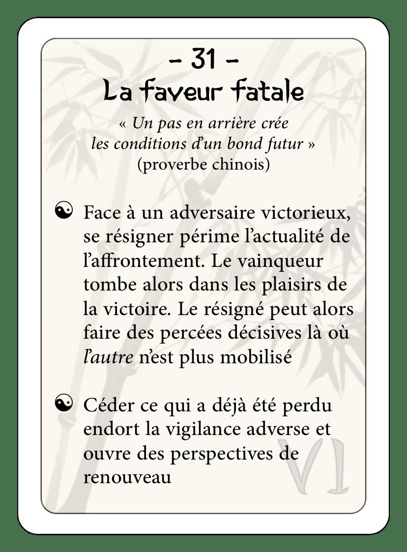 Les 36 stratagèmes : 31 - La faveur fatale