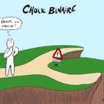 #cartoon : Choix binaire… à ne pas faire !
