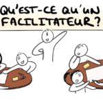 #sketchnote : Qu'est-ce qu'un Facilitateur ?